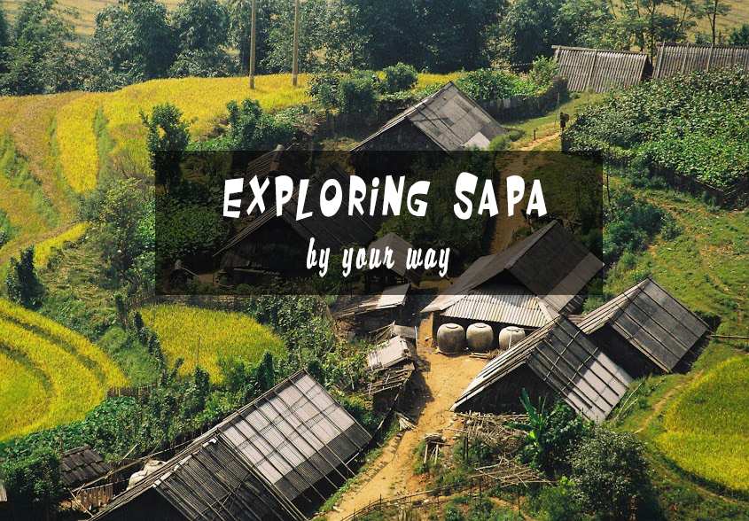 Exploring Sapa in March by your way